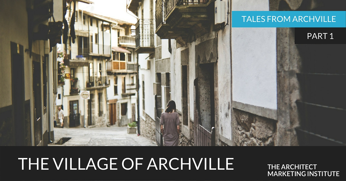 Architect marketing isn't a myth. Visit the Village of Archville and take your first steps to find freedom as an architect.