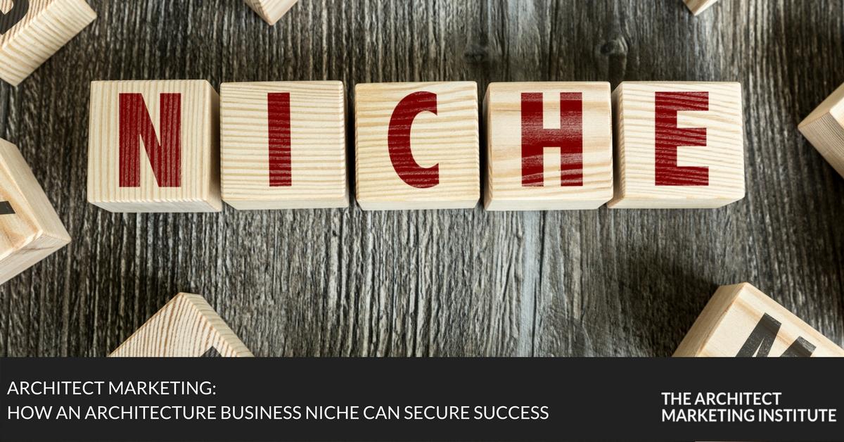 Architecture business niche